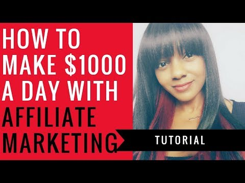 How to Make $1000 a Day Online w Affiliate Marketing
