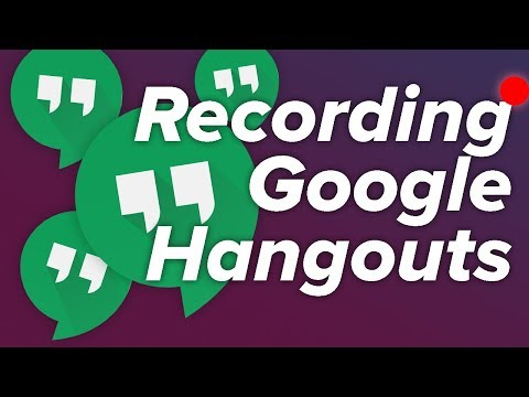 How To Record Google Hangouts Calls!