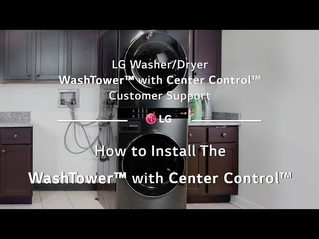 LG Washer/Dryer - How to Install The WashTower™ with Center Control™