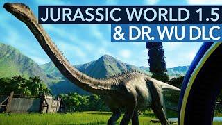 Fehlt nur das Unterboden-Licht - Fazit zu Jurassic World Evolution 1.5 & Dr. Wus Geheimnisse
