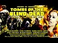 Tombs of the Blind Dead 1971 Trailer Color 2 36 mins