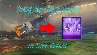 Trading From 1 Key To Dissolver in ONE Video!  Rocket League Nothing To Something