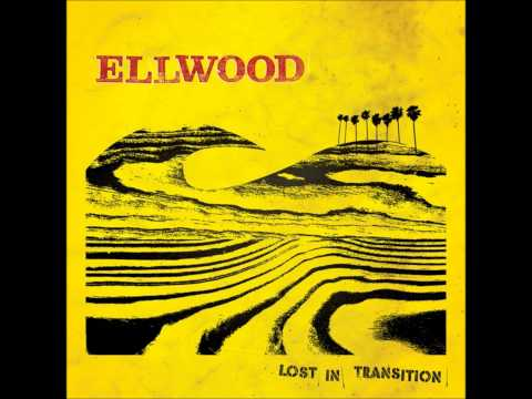 Ellwood - There She Is