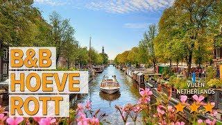 B&B Hoeve Rott hotel review | Hotels in Vijlen | Netherlands Hotels