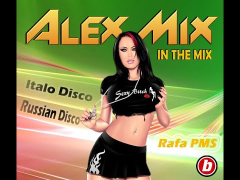 "DJ Alex Mix ""In The Mix"" (Italo-Russian Disco)"