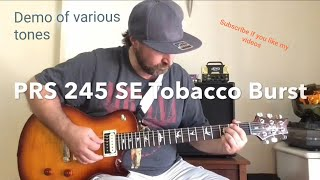 PRS SE 245 Tobacco Sunburst 2018 Review Demo of Tones