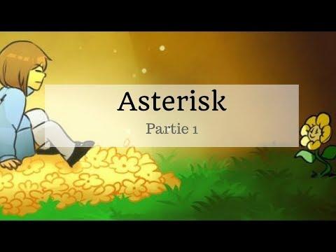 Asterisk Comic Dub (FR) - Partie 1