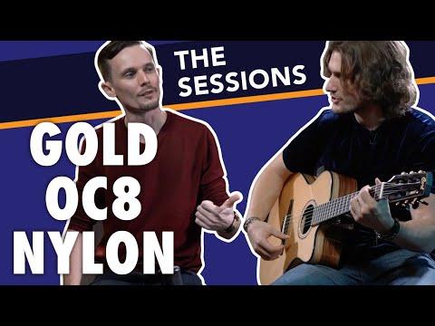 The Sessions: Cort Gold OC8 Nylon