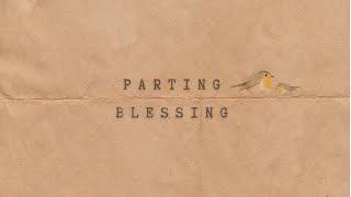 February 21, 2021 - Joyce DeGier Vanderspek - Parting Blessing