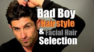 Bad Boy Hairstyle | How To Choose Your Signature Hairstyle and Facial Hair Thumbnail