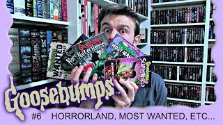 GOOSEBUMPS COLLECTION (PT.  6) | Horrorland, Hall of Horrors, Most Wanted, & Slappy World