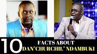 Kenyan Sauce|10 UNKNOWN FACTS About DANIEL NDAMBUKI ''Churchill'' aka Mwalimu Kingangi