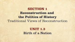 MOOC | Birth of a Nation | The Civil War and Reconstruction, 1865-1890 | 3.1.3