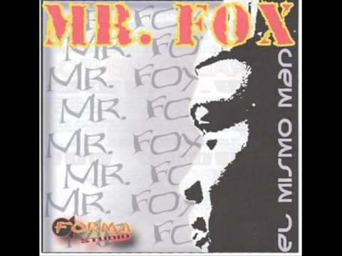 Mr fox feat Velaxx somos just do it .wmv