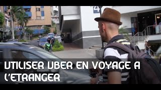 Utiliser Uber en  voyage à l'étranger