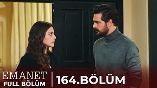 Emanet | 164. Bölüm