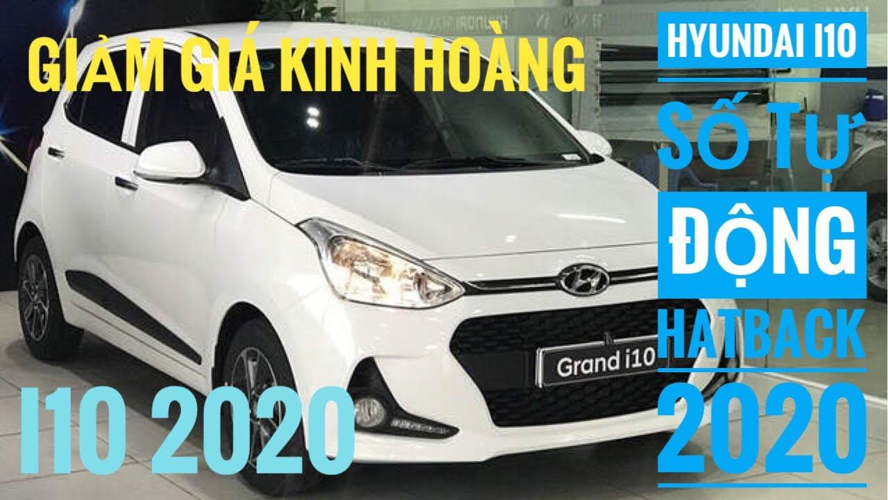 Hyundai Grand I10 2020 AT số tự động hatchback | KM cực sốc!