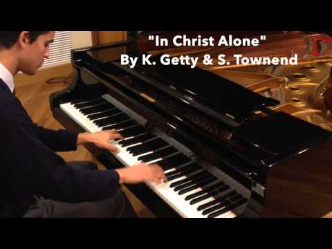 ♫ 'In Christ Alone' By 'K Getty & Stuart Townend' Piano Cover + Sheets & TUTORIAL! (HD) ♫