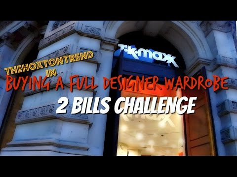 Buying FULL DESIGNER WARDROBE from TKMaxx PT.2| 2 BILLS CHALLENGE