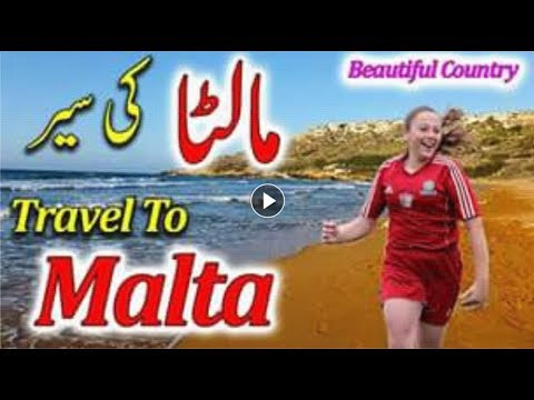 Travel To Malta || Full History And Documentary About Malta In Urdu & Hindi || مالٹا کی سیر