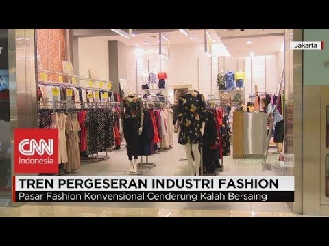 Tren Pergeseran Industri Fashion