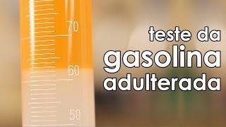 Como fazer o teste da gasolina adulterada (experiência de Química)