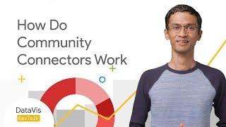 How do Community Connectors Work (DataVis DevTalk: S01) thumbnail