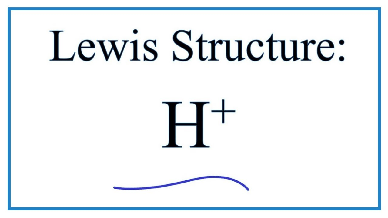 how to draw the lewis dot structure for h+ (hydrogen ion)