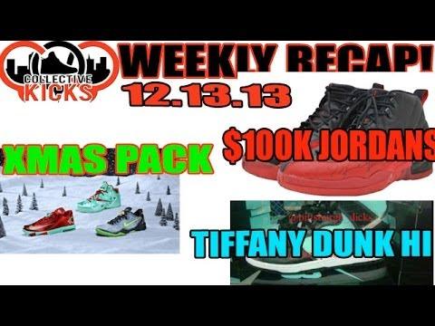 collectivekicks-weekly-recap-12/13/13:-xmas-pack,-$100k-jordan,-tiffany-dunk-high
