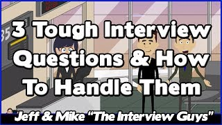 3 Interview Questions And Answers - How To Answer 3 Of The Toughest Interview Questions You'll Face