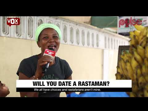 Reasons Why Ladies Finds It Difficult To Date Rastafarians  | Vox Pop