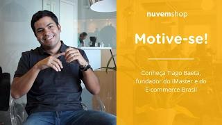 [Motive-se!] Conheça Tiago Baeta, fundador do iMasters e E-commerce Brasil