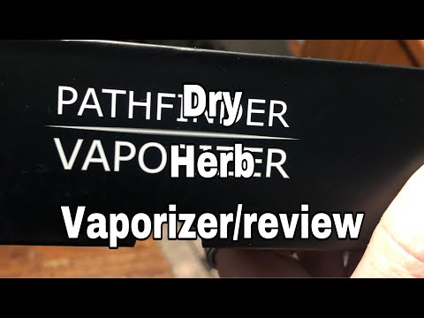 Pathfinder Dry Herb Vape / Review/ Unboxing