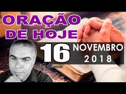 Oração de Hoje | Sexta dia 16 de Novembro de 2018