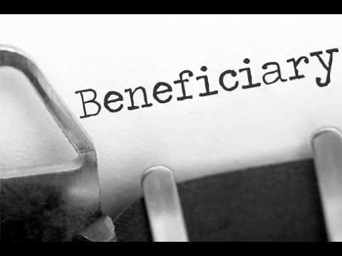 What is a Beneficiary?