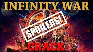 Infinity War CRACK (MAJOR SPOILERS!)