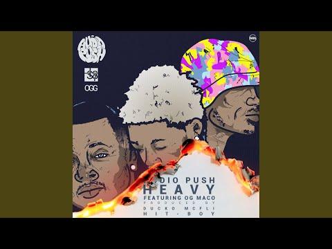 Heavy (feat. OG Maco)
