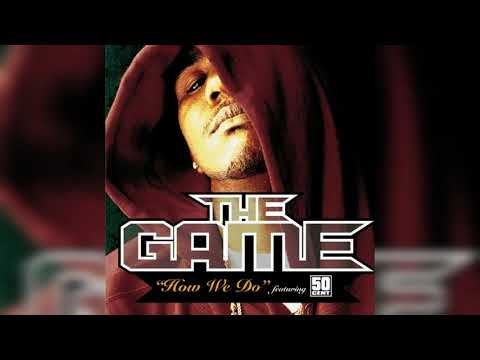 The Game feat. 50 Cent - How We Do (Radio Version) - New Edit