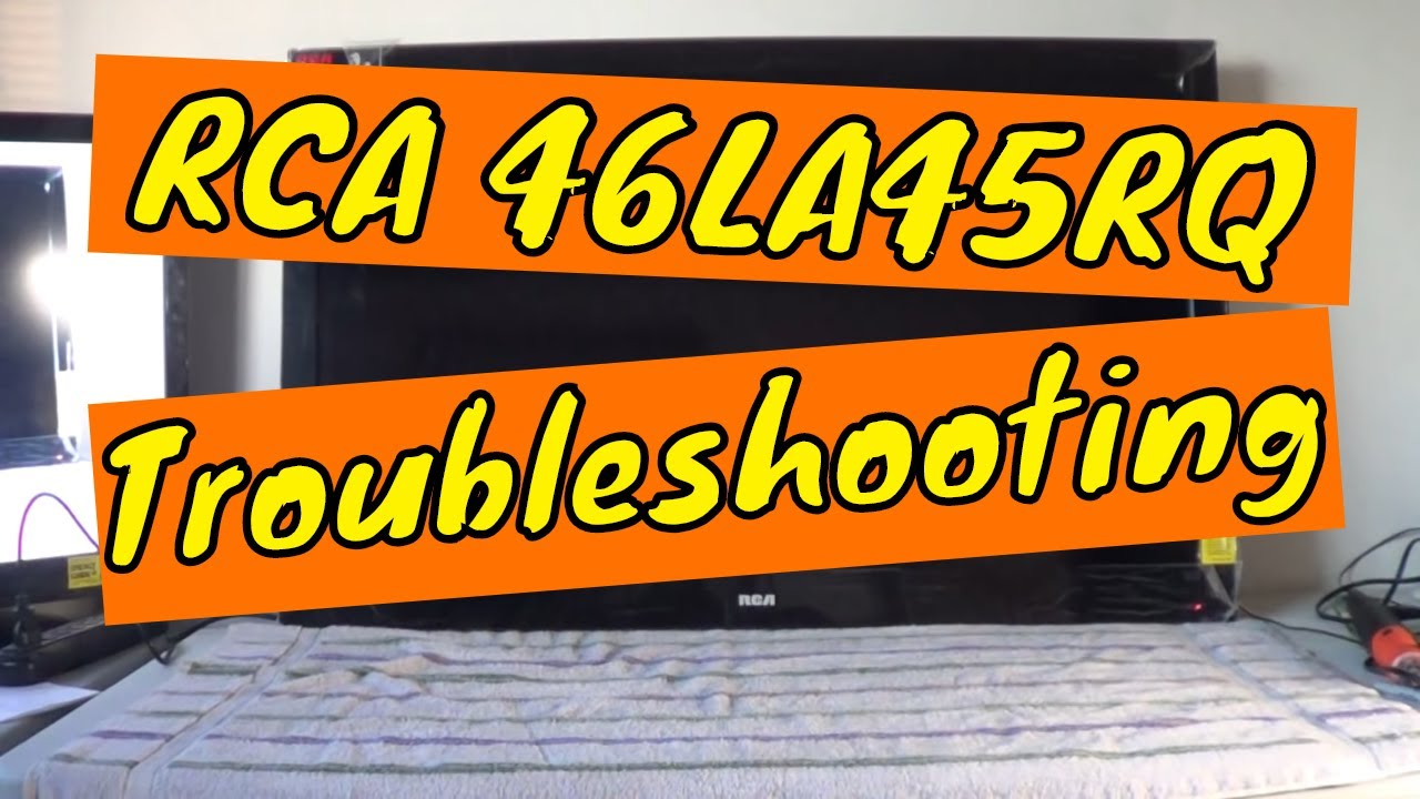rca 46la45rq tv repair no picture no power troubleshooting youtube rh youtube com 52 RCA HDTV Projection TV RCA TV Menu