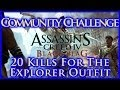 AC IV BLACK FLAG | COMMUNITY CHALLENGE | 20 ASSASSINATIONS FOR THE EXPLORER OUTFIT | HD