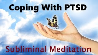 Overcoming PTSD: Releasing The Past And Moving Forward | Subliminal Meditation Isochronic Tones