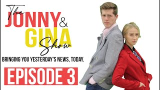 Jonny & Gina - Episode 3