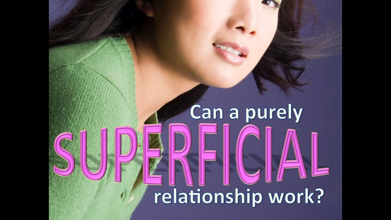 Superficial dating