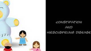 Constipation & Hirschsprung Disease