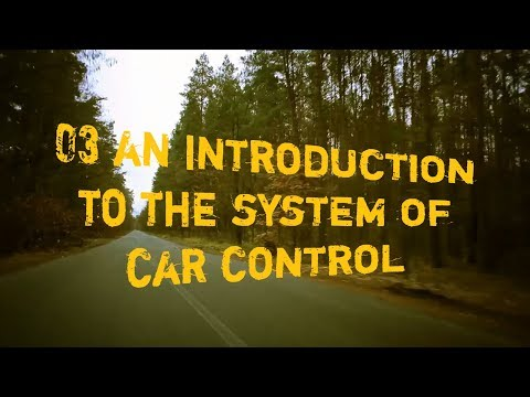 03 An Introduction to the System of Car Control