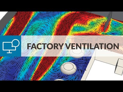 Optimizing Industrial Ventilation with CFD | SimScale Webinar