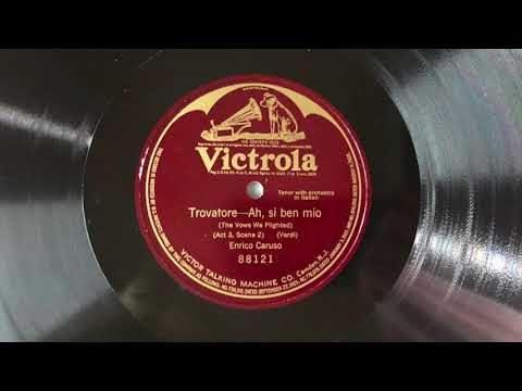 ENRICO CARUSO - Ah, sì, ben mio - Recorded 1908-March-16 - HMV Gramophone Demonstration 78RPM