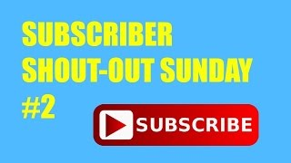 Subscriber Shoutout Sunday #2 l That's Amazing