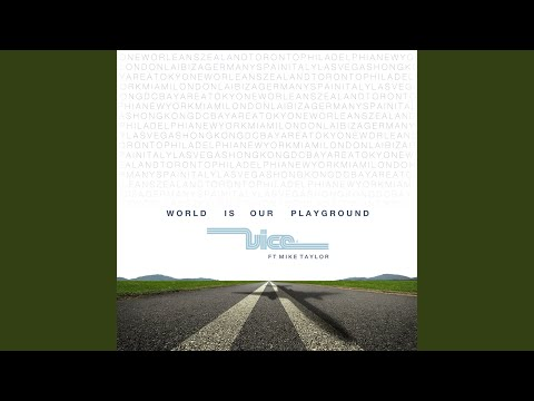 World Is Our Playground (Edit)