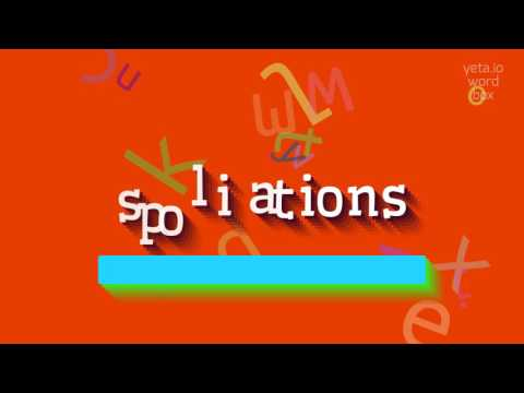 """How to say """"spoliations""""! (High Quality Voices)"""